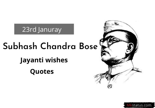 Subhas Chandra Bose Jayanti wishing quotes images
