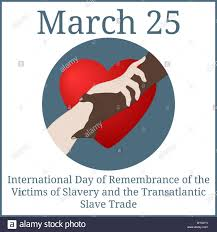 International Day of Remembrance of the Victims of Slavery and the Transatlantic Slave Trade Status Images and Quotes