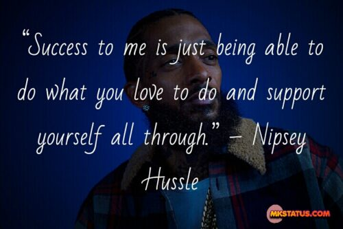 Nipsey Hussle love quotes