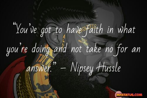 Quotes by Nipsey Hussle