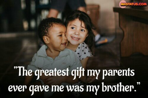 Cute Brothers quotes from Sister