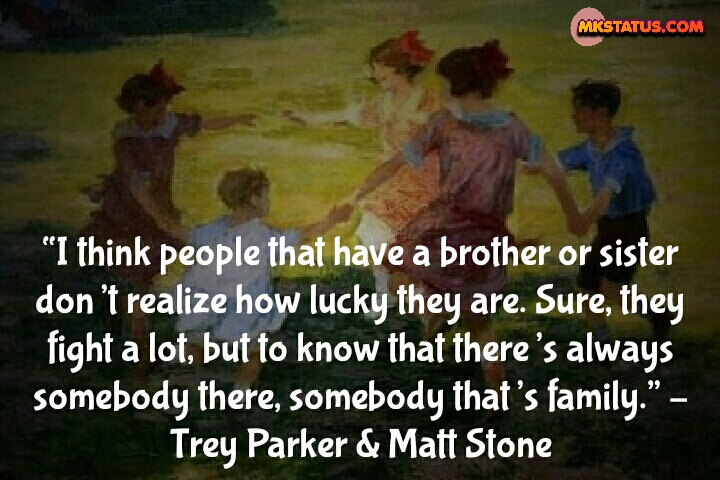 Brother and Sister Love Quotes