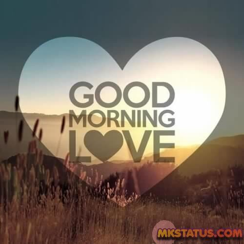 Good morning wishes love images