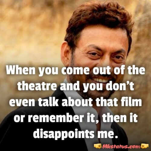 Famous Actor Irrfan khan Quotes images in englsih