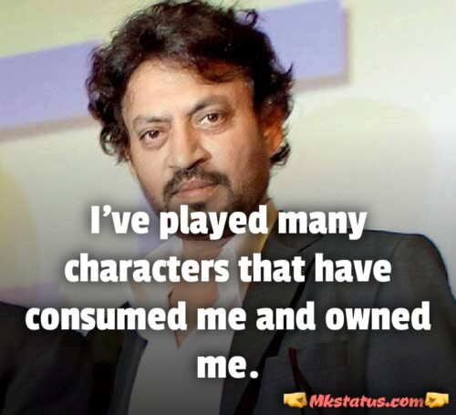 Indian Actor Irrfan khan Quotes images in englsih