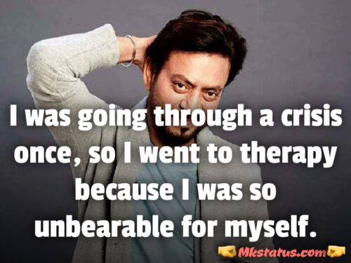 Motivational Quotes of Irrfan khan for whatsapp status