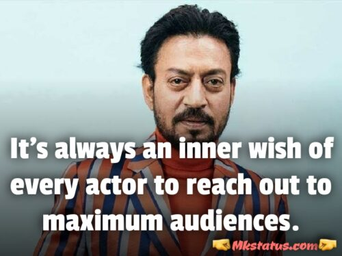 Motivational Quotes of Irrfan khan