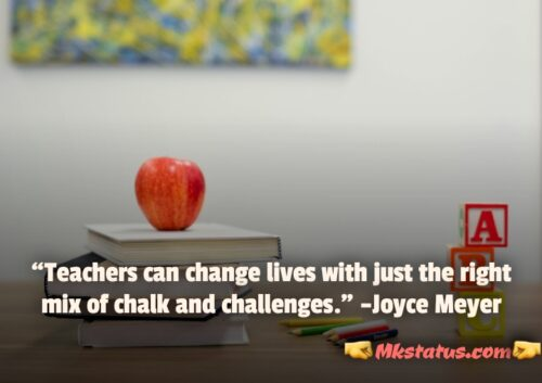 Inspirational Quotes by famous authors for Teachers Day