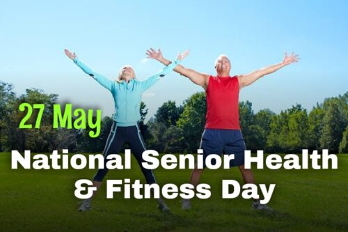 27 May National Senior Health & Fitness Day