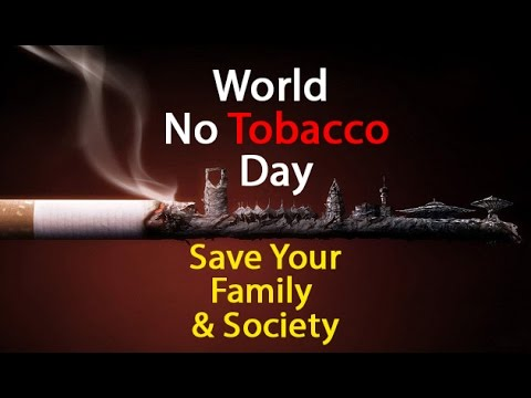 Celebrate this World No-Tobacco Day on 31st may