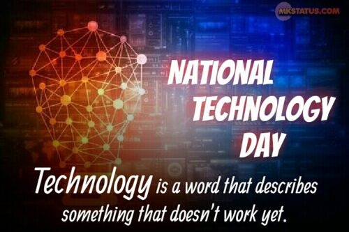 National Technology Day Quotes