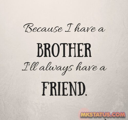 Brother is best friend quotes images