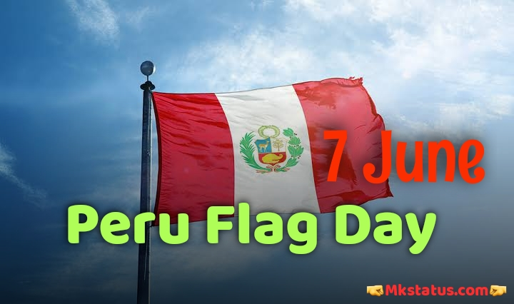 Peru Flag Day 2020 Wishes images