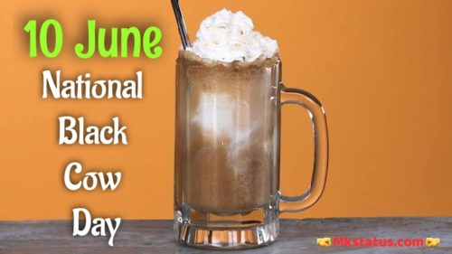 Top Black cow day 2020 wishes images | Root Beer Float