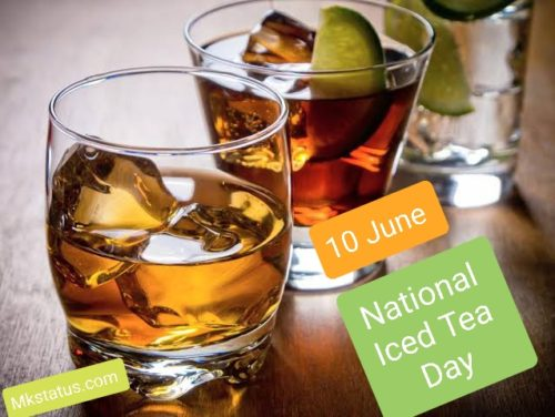 National Iced Tea Day 2020 wishes images