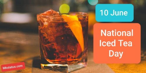 National Iced Tea Day 2020 wishes images for whatsapp status and DP