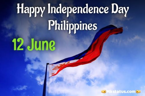 12 June Happy Independence Day Philippines wishes images