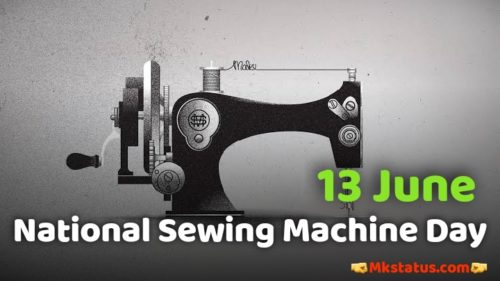 National Sewing Machine Day 2020 Greeting photos
