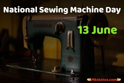 National Sewing Machine Day 2020 Greeting images for status