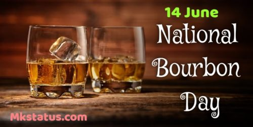 Download 14 June world bourbon day 2020 wishes images