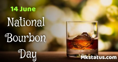 14 June world bourbon day 2020 wishes images