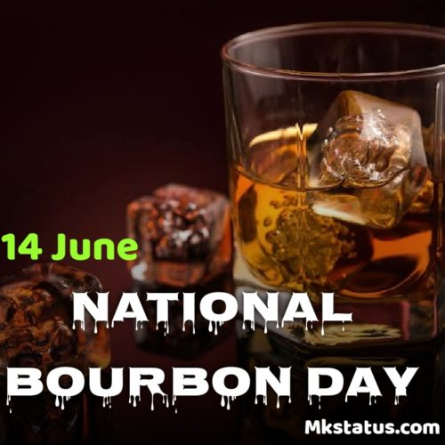 National Bourbon Day wishes images for Instagram status