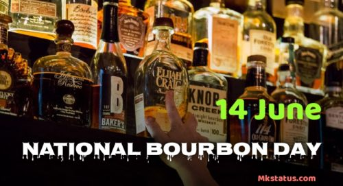 14 June National Bourbon Day 2020 Wishes Images