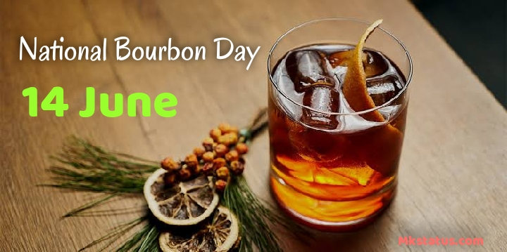 National Bourbon Day 2020 Wishes Images | 14 June