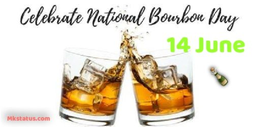 Happy National Bourbon Day 2020 Wishes Images