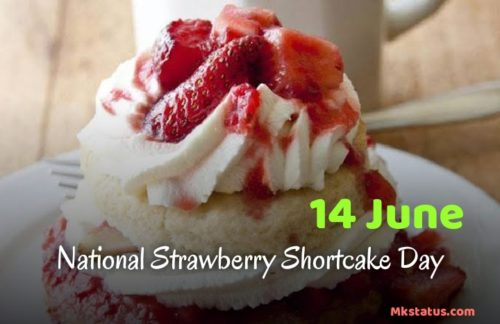 14 June National Strawberry Shortcake Day wishes Images