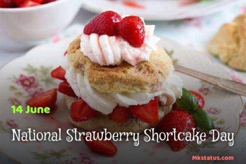 National Strawberry Shortcake Day 2020 Images for status