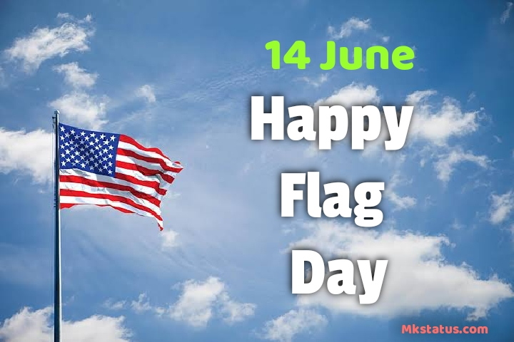 Happy Flag Day (United States) 2020 Wishes Images