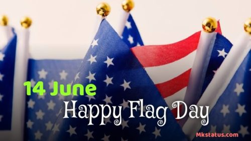 14 June Happy Flag Day Wishes images