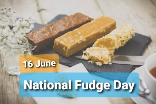National Fudge Day 2020 greeting photos 16 June