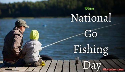 National Go Fishing Day 2020 images | 18 June