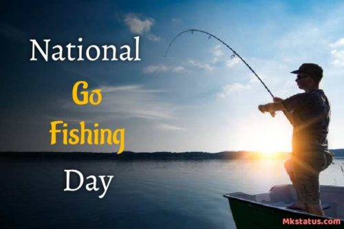 National Go Fishing Day 2020 images for status and DP