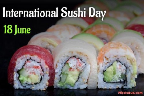 18 June Happy International Sushi Day Greeting photos