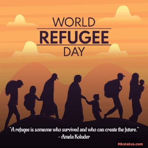 World Refugee Day 2020 greeting quotes photos