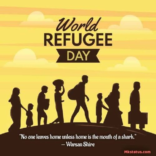 Download World Refugee Day 2020 Quotes images for status