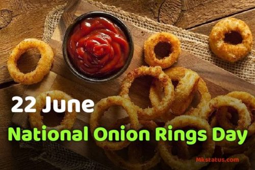 Download 22 June National Onion Rings Day images