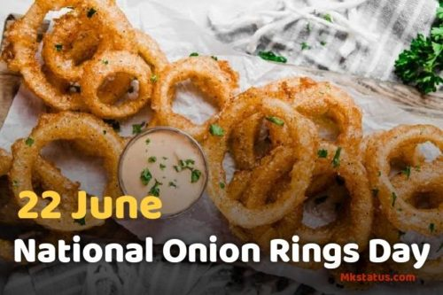 22 June National Onion Rings Day 2020 wishes images