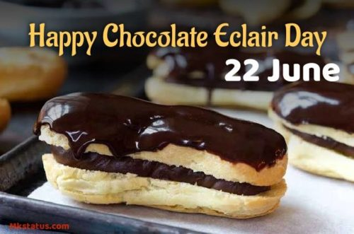 Happy National Chocolate Éclair Day 2020 wishes images