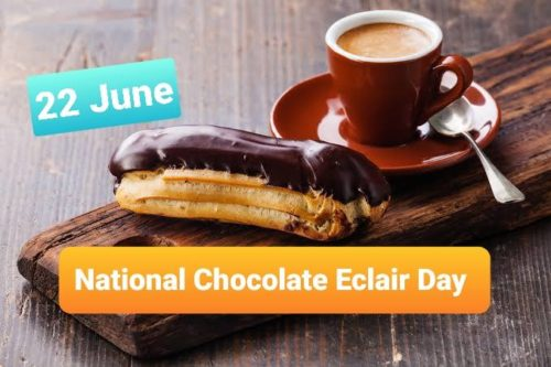 Best new National Chocolate Eclair Day greeting photos