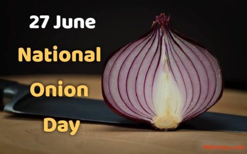 National Onion Day 2020 Wishes images | 27 June