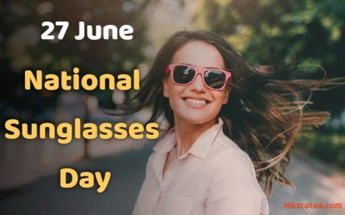 National Sunglasses Day wishes images for status