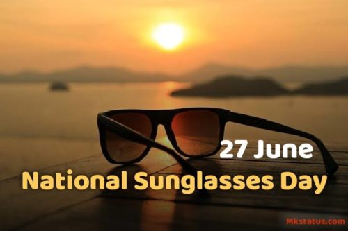 Happy National Sunglasses Day 2020 images   27 June