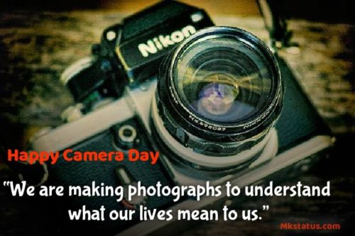 Camera Day Quotes images