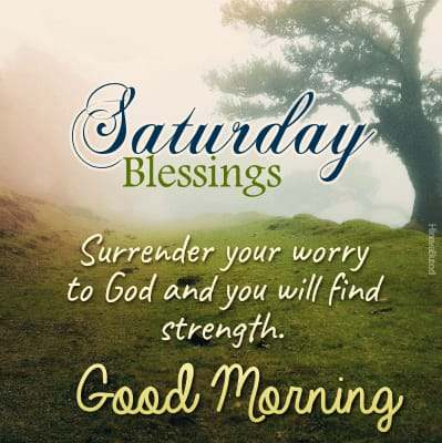Good Morning Saturday Blessing Quotes images for status