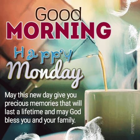 Good Morning Monday Blessings Tea Quotes images