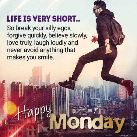 Good Morning Monday Life Quotes Images